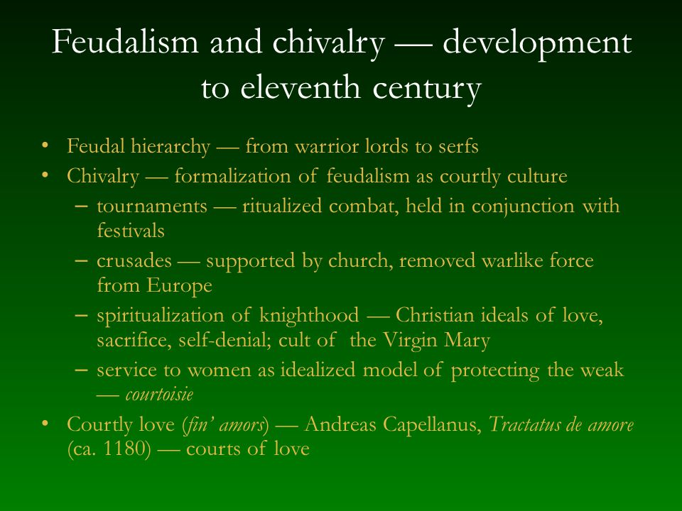 Feudalism and chivalry — development to eleventh century