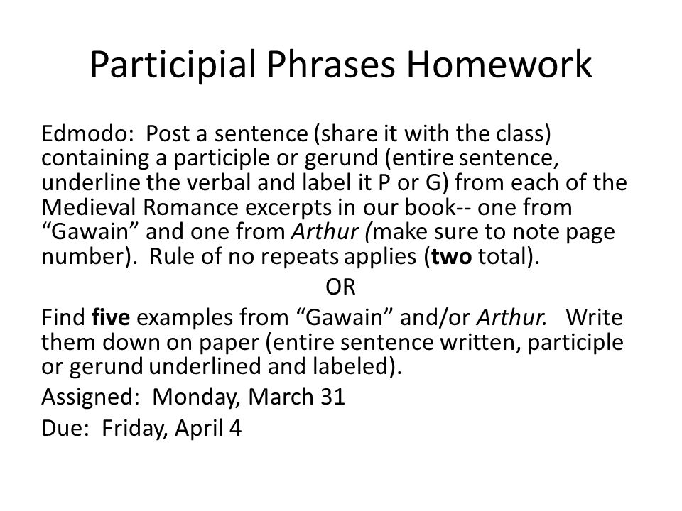 Participial Phrases Homework