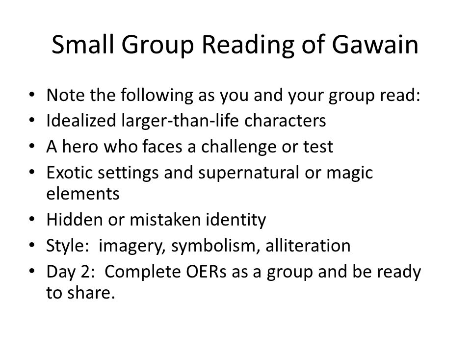 Small Group Reading of Gawain