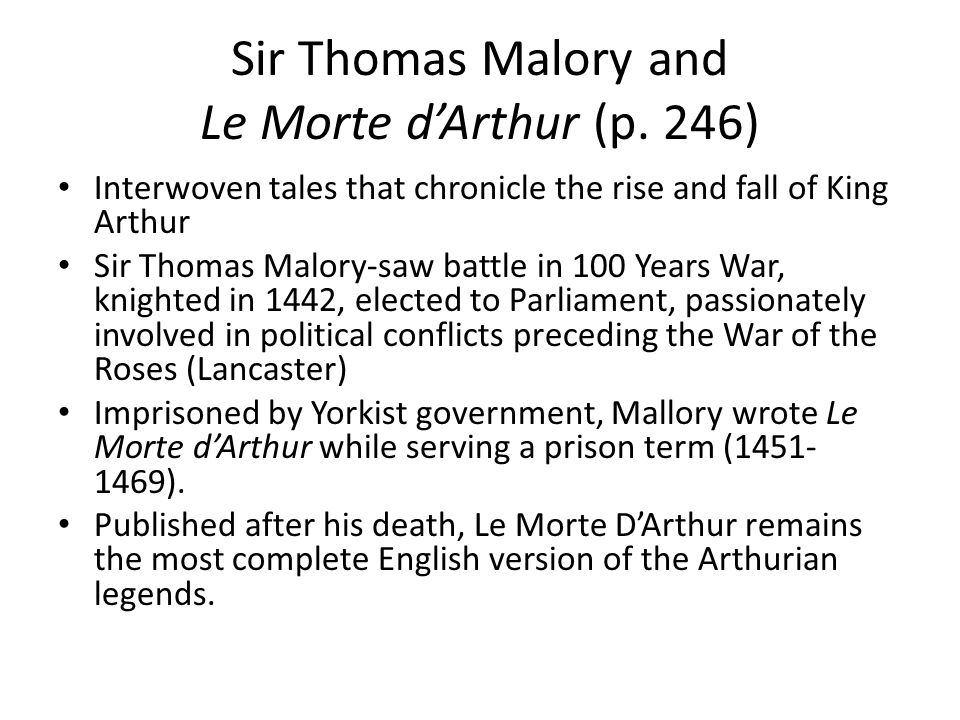 Sir Thomas Malory and Le Morte d'Arthur (p. 246)