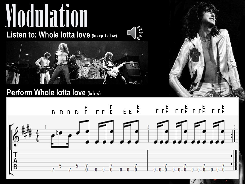 Perform Whole lotta love (below)