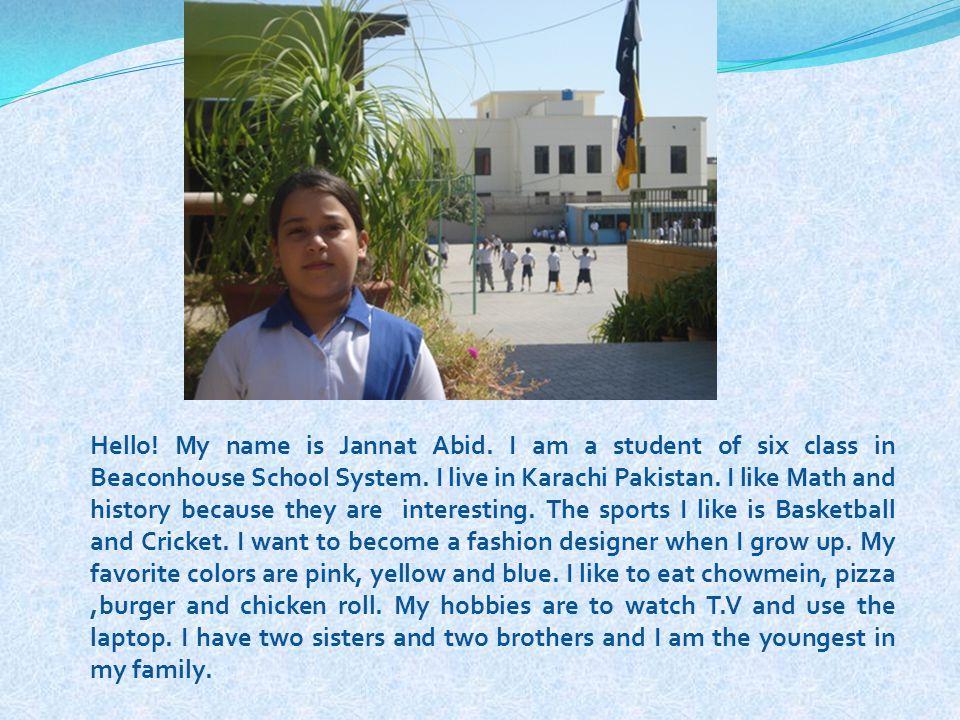 Hello. My name is Jannat Abid