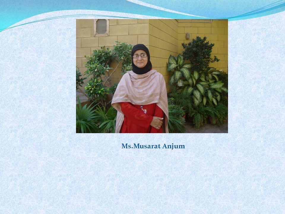 Ms.Musarat Anjum