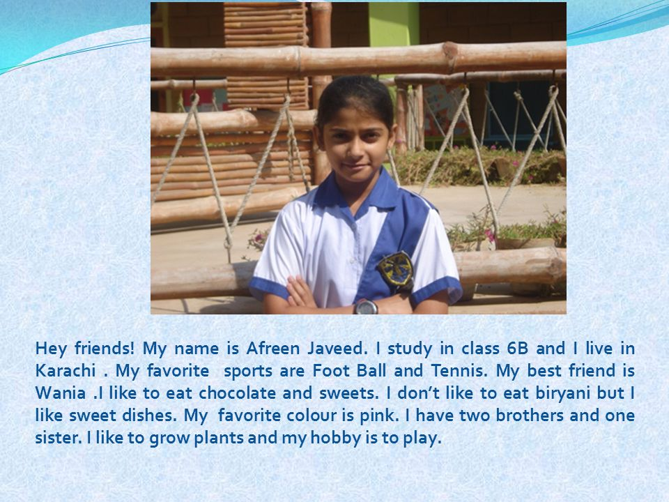 Hey friends. My name is Afreen Javeed