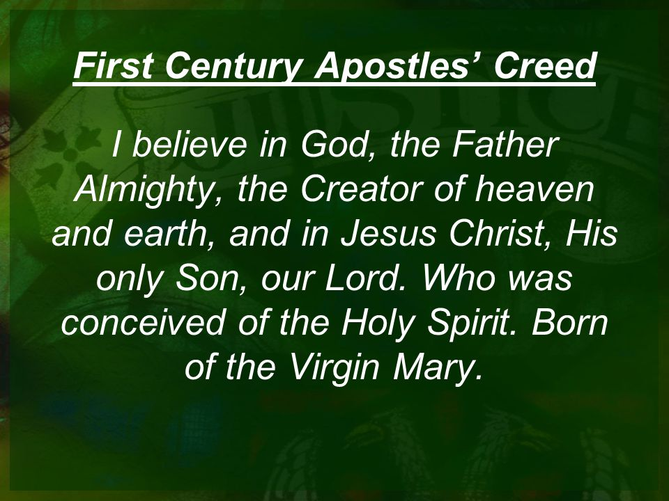 First Century Apostles' Creed
