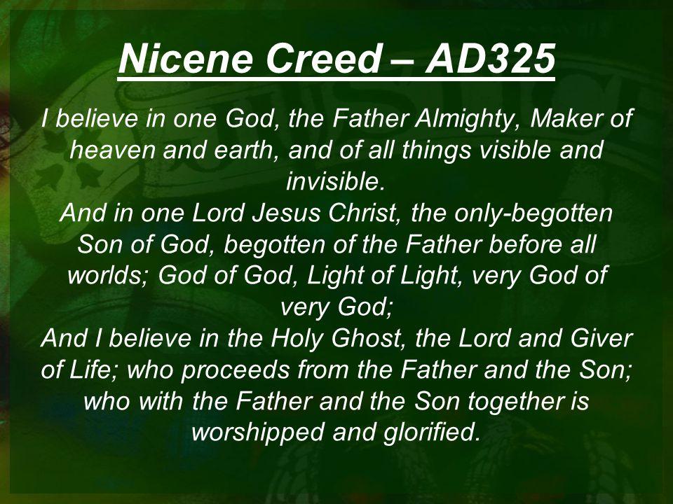 Nicene Creed – AD325