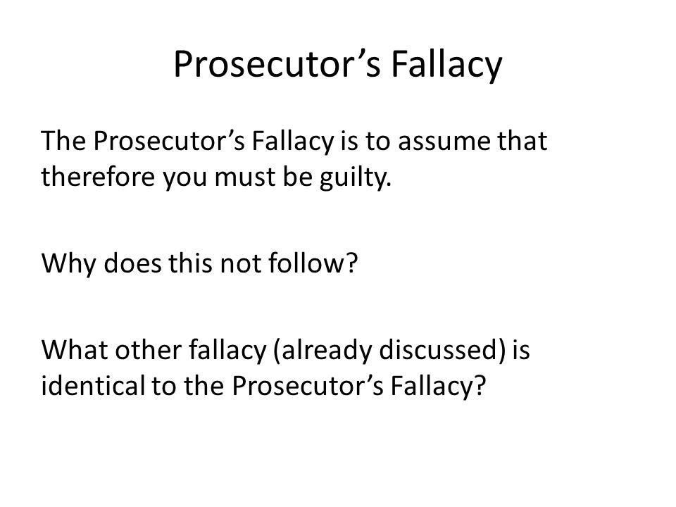 Prosecutor's Fallacy