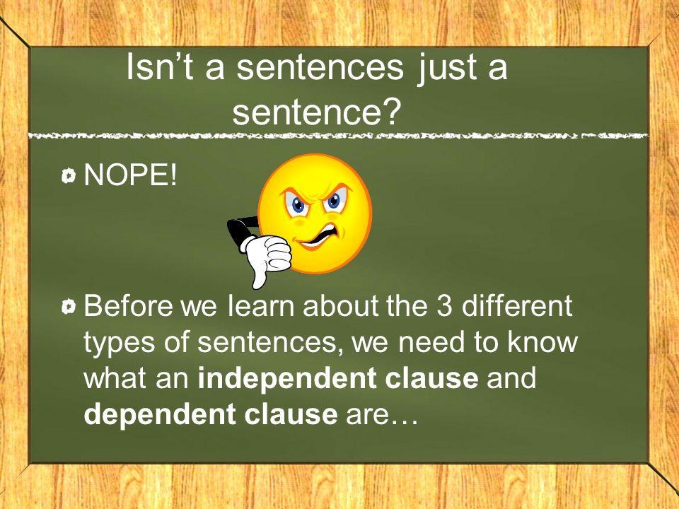 Isn't a sentences just a sentence
