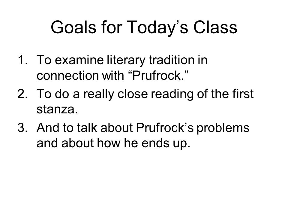 Goals for Today's Class