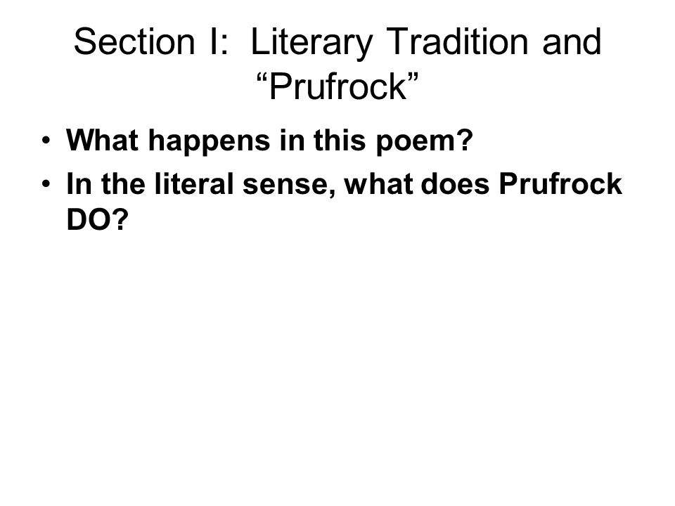 Section I: Literary Tradition and Prufrock