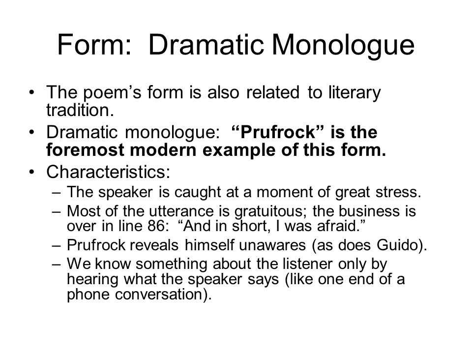 Form: Dramatic Monologue