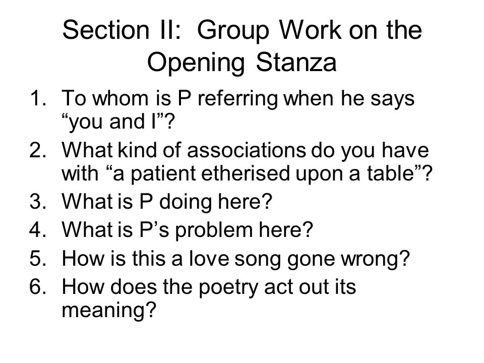 Section II: Group Work on the Opening Stanza