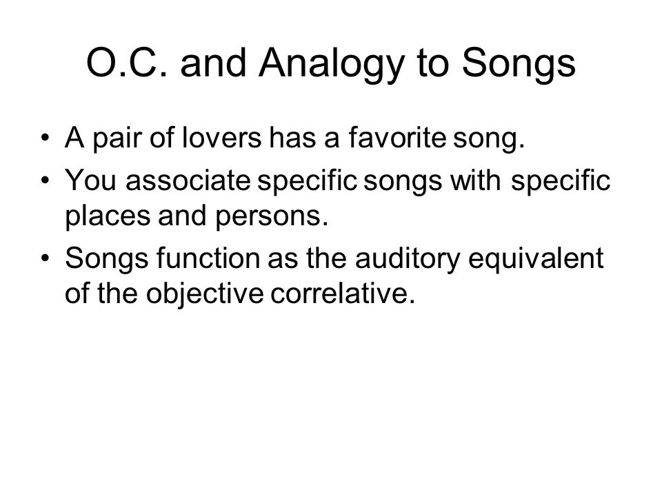 O.C. and Analogy to Songs A pair of lovers has a favorite song.