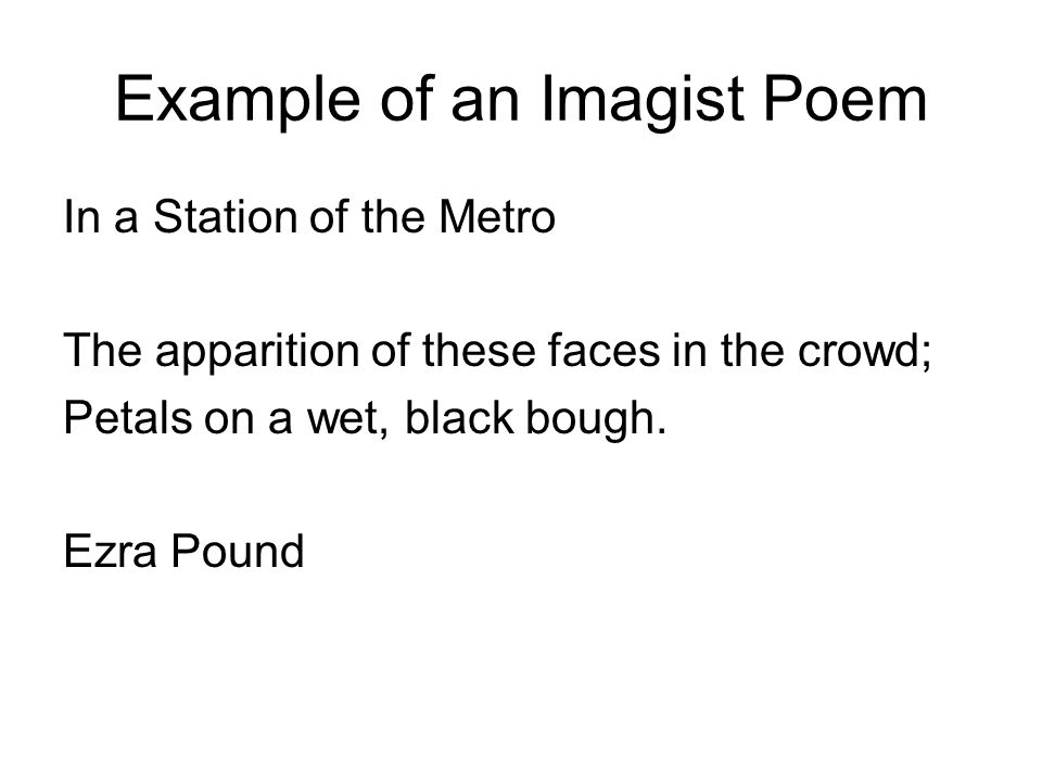 Example of an Imagist Poem