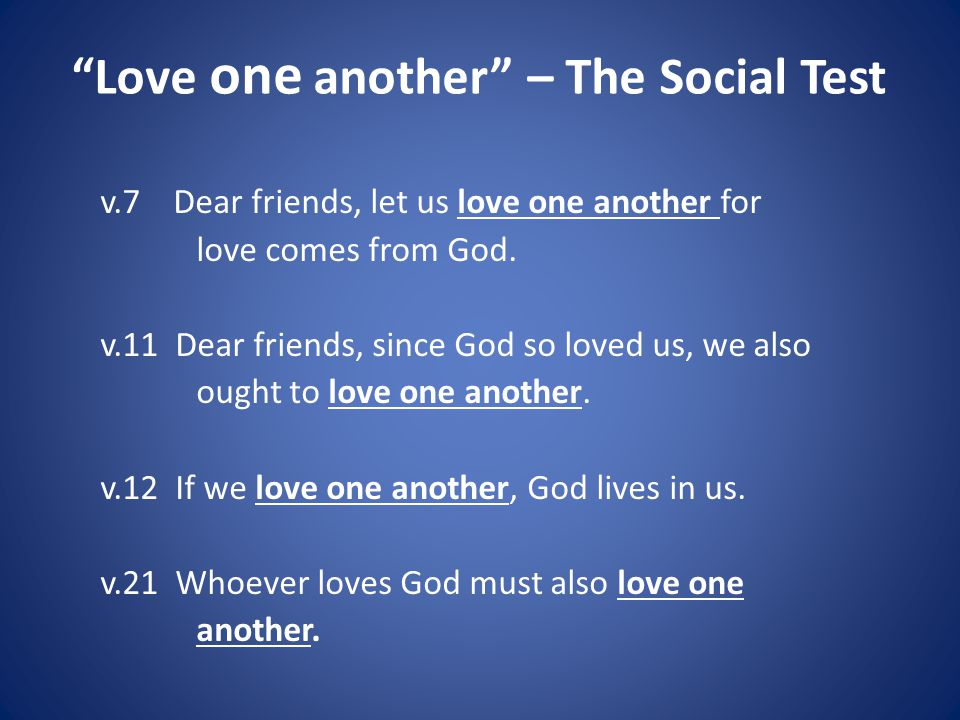 Love one another – The Social Test