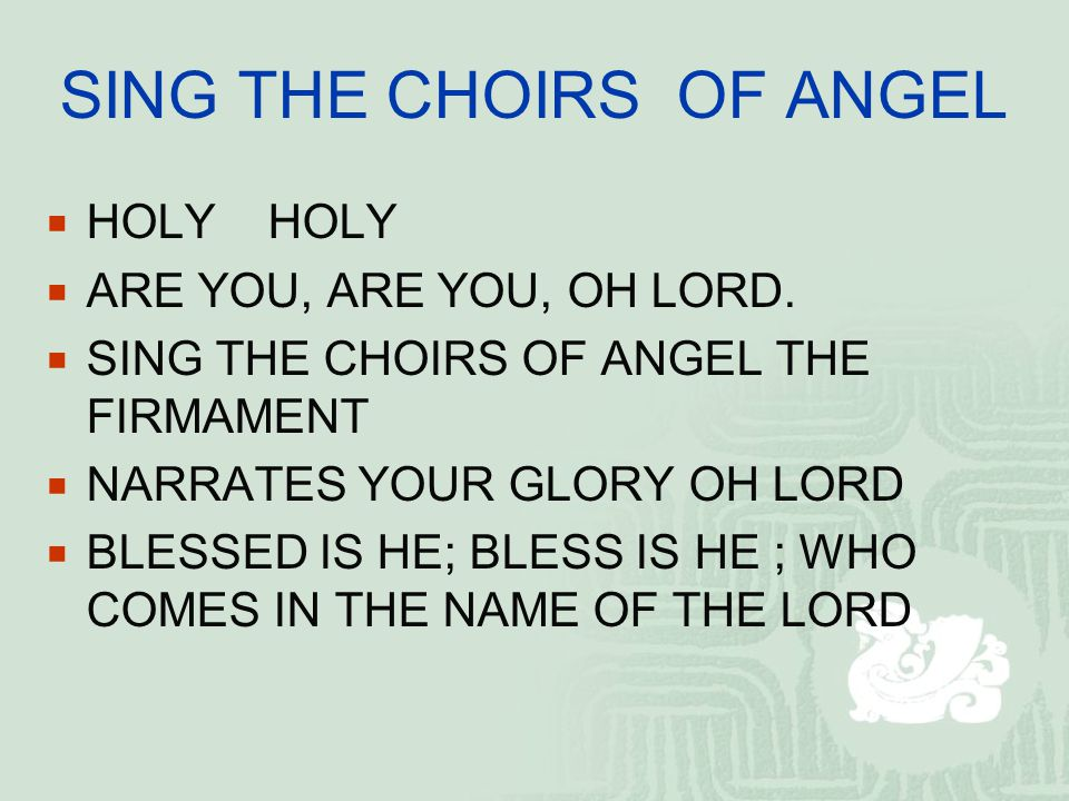 SING THE CHOIRS OF ANGEL