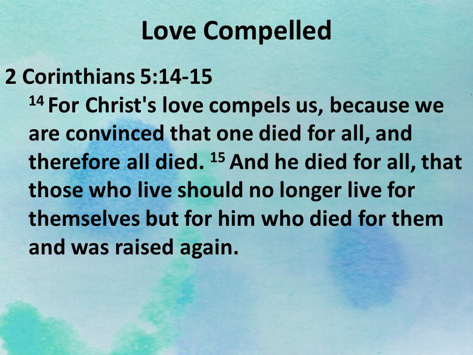 Love Compelled