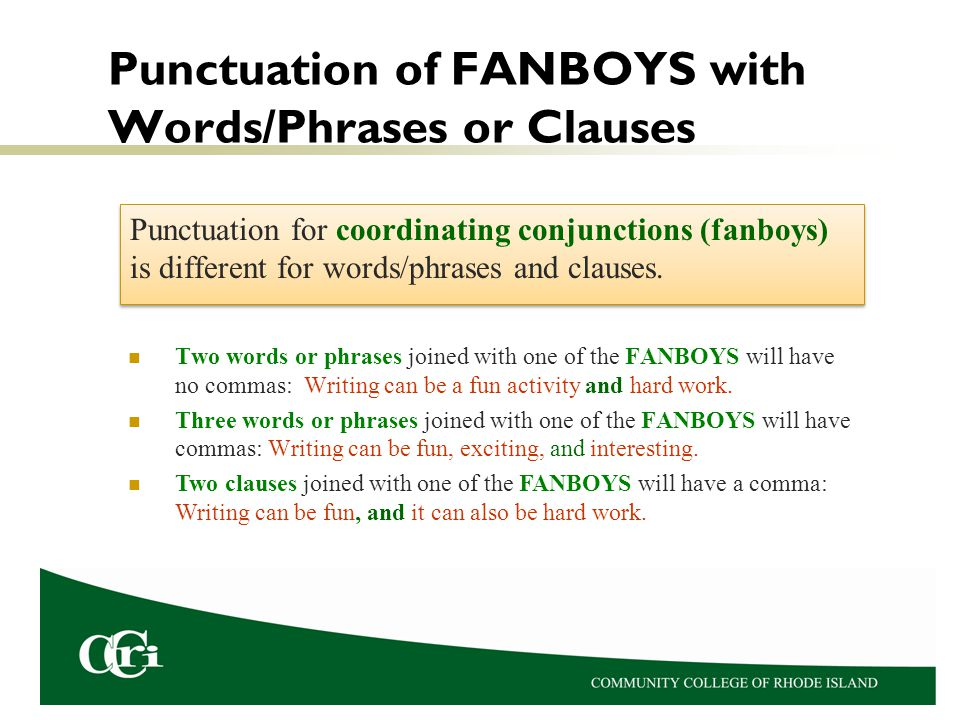 Punctuation of FANBOYS with Words/Phrases or Clauses