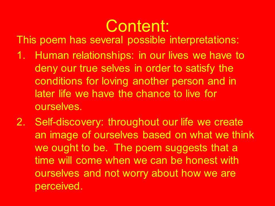 Content: This poem has several possible interpretations: