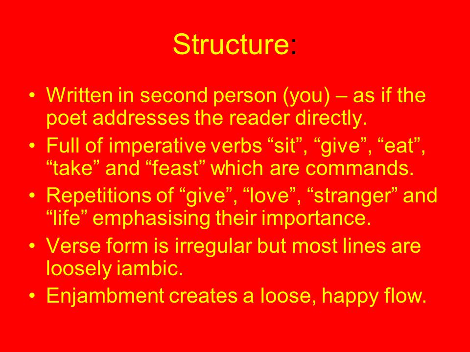 Structure: Written in second person (you) – as if the poet addresses the reader directly.