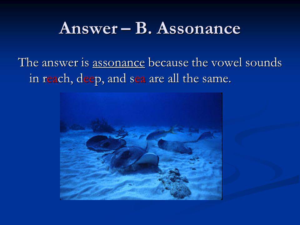 Answer – B.