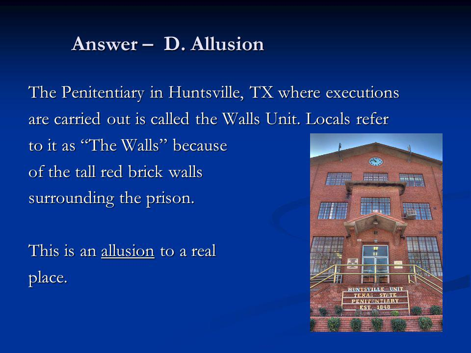 The Penitentiary in Huntsville, TX where executions