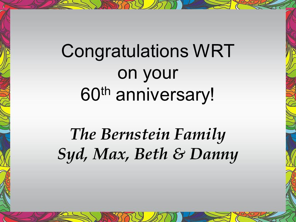 Congratulations WRT on your 60th anniversary!