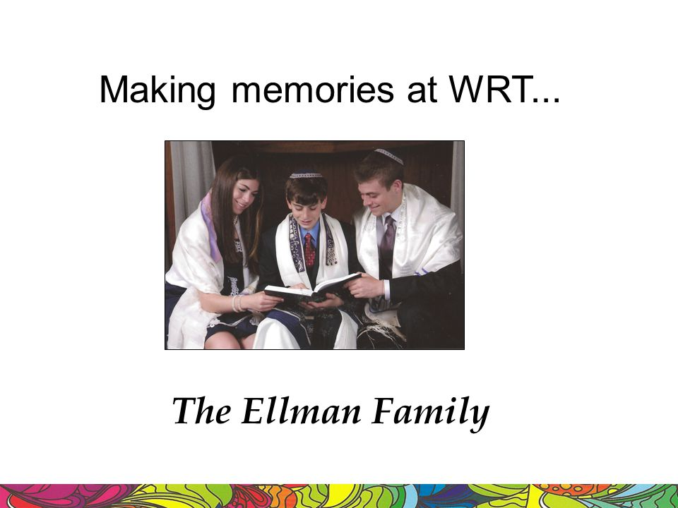 Making memories at WRT... The Ellman Family