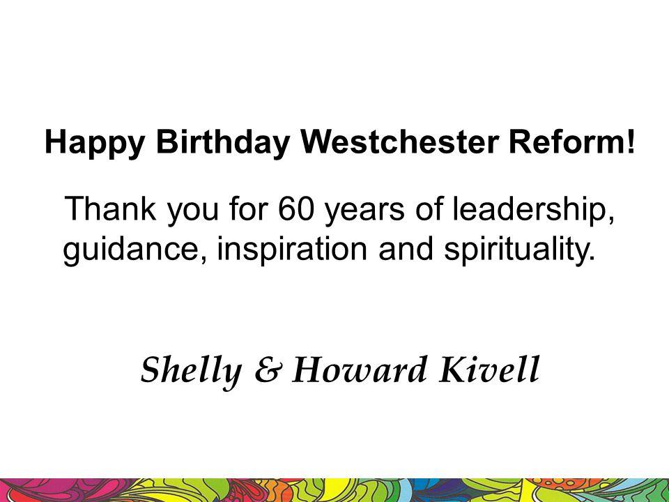 Happy Birthday Westchester Reform!