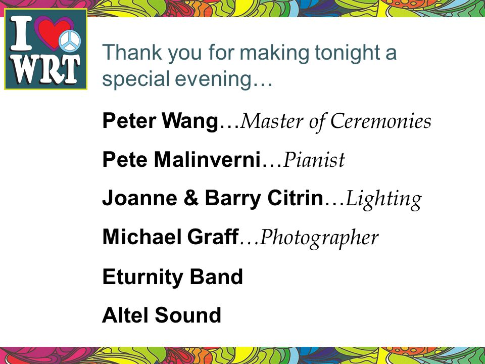 Thank you for making tonight a special evening…