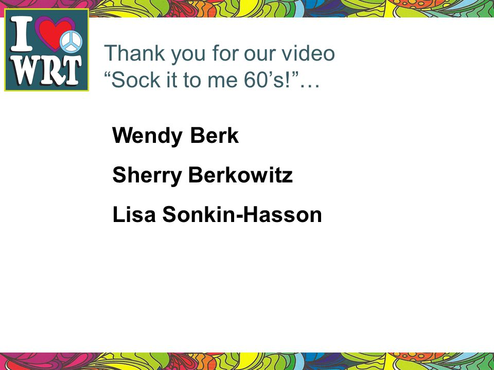 Thank you for our video Sock it to me 60's! …
