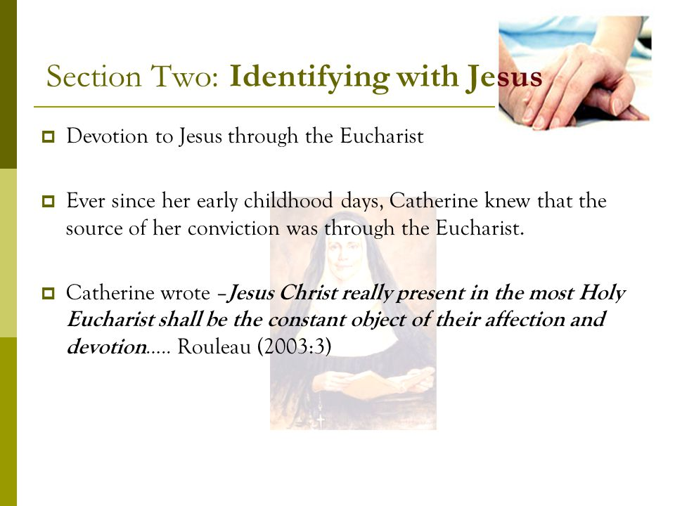 Section Two: Identifying with Jesus