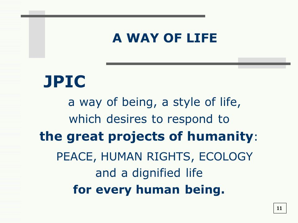 JPIC A WAY OF LIFE a way of being, a style of life,