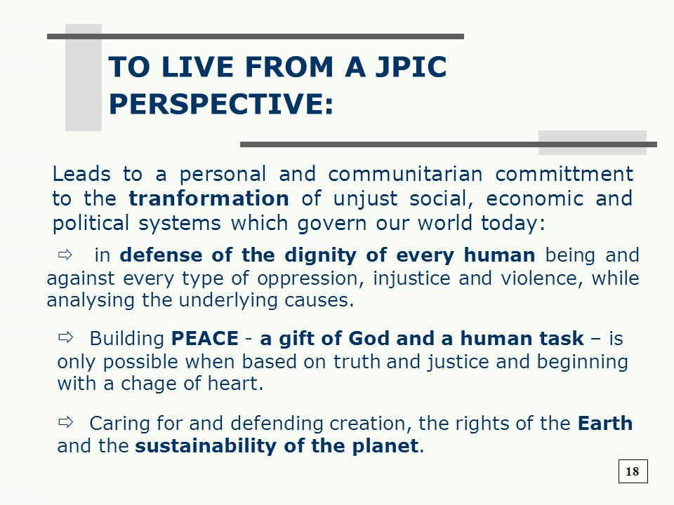 TO LIVE FROM A JPIC PERSPECTIVE: