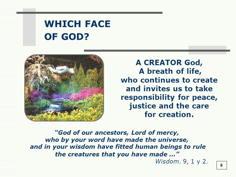 WHICH FACE OF GOD A CREATOR God,