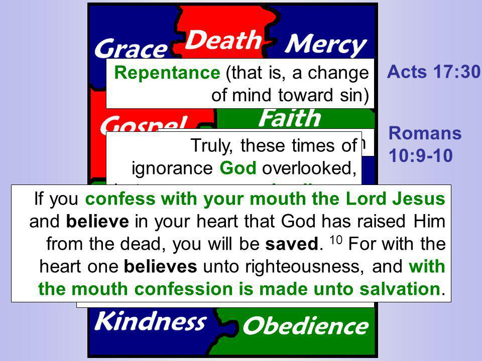 Repentance (that is, a change of mind toward sin)