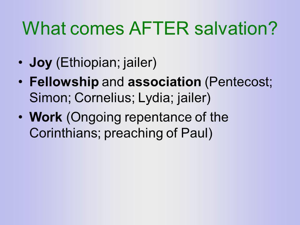 What comes AFTER salvation