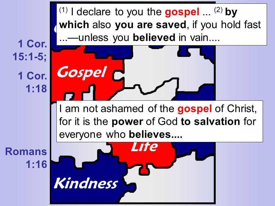 (1) I declare to you the gospel