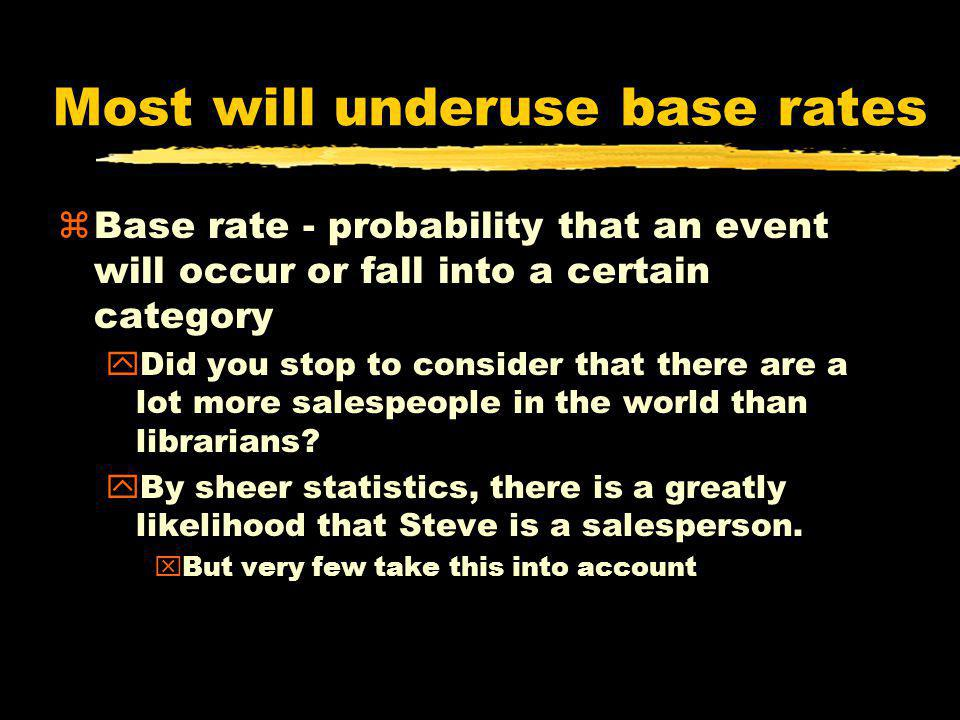 Most will underuse base rates