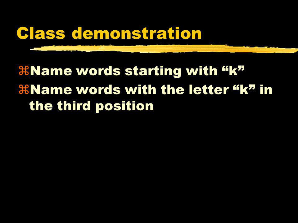 Class demonstration Name words starting with k