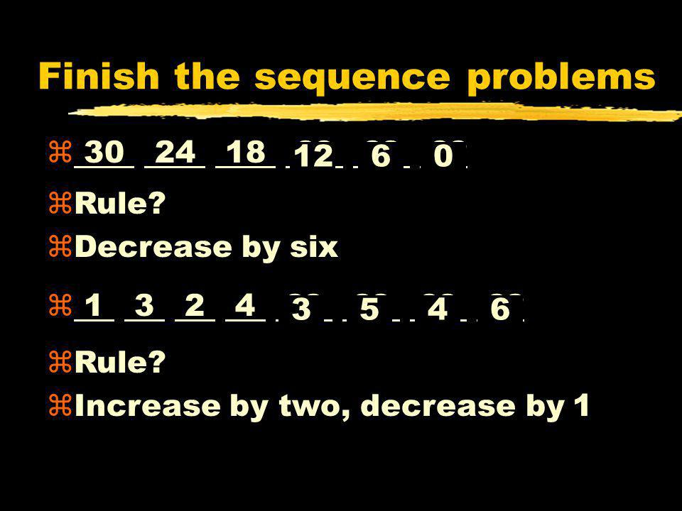 Finish the sequence problems