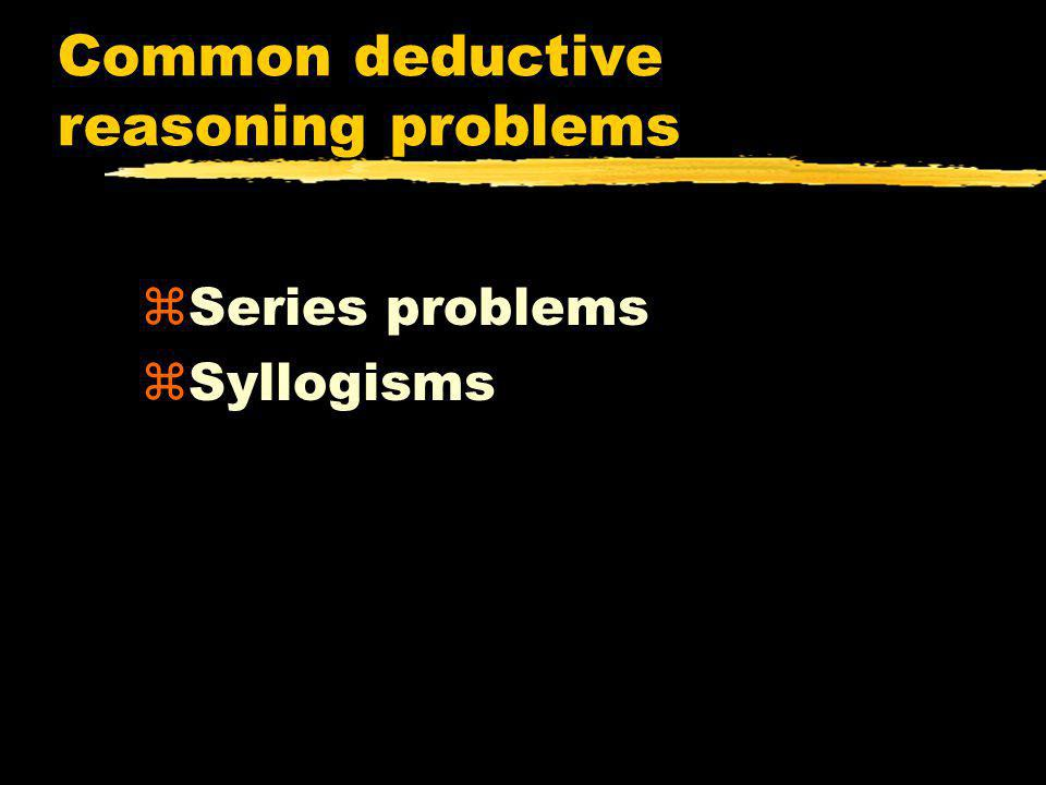 Common deductive reasoning problems