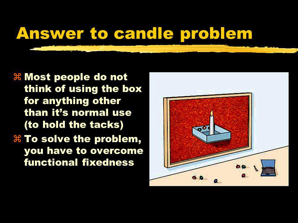 Answer to candle problem