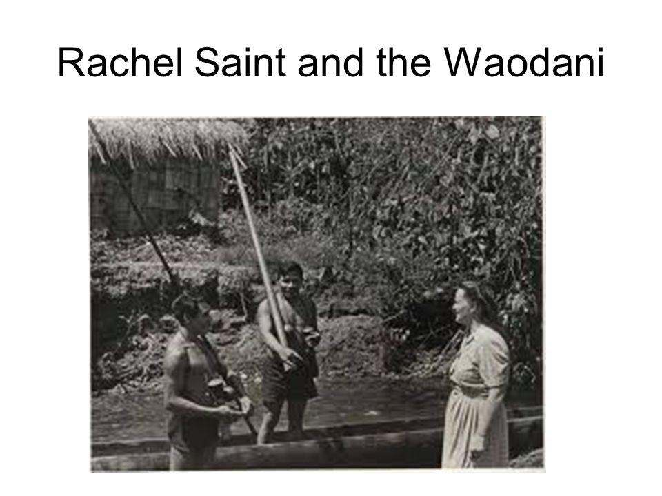 Rachel Saint and the Waodani