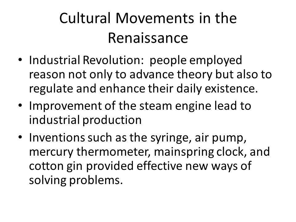 Cultural Movements in the Renaissance