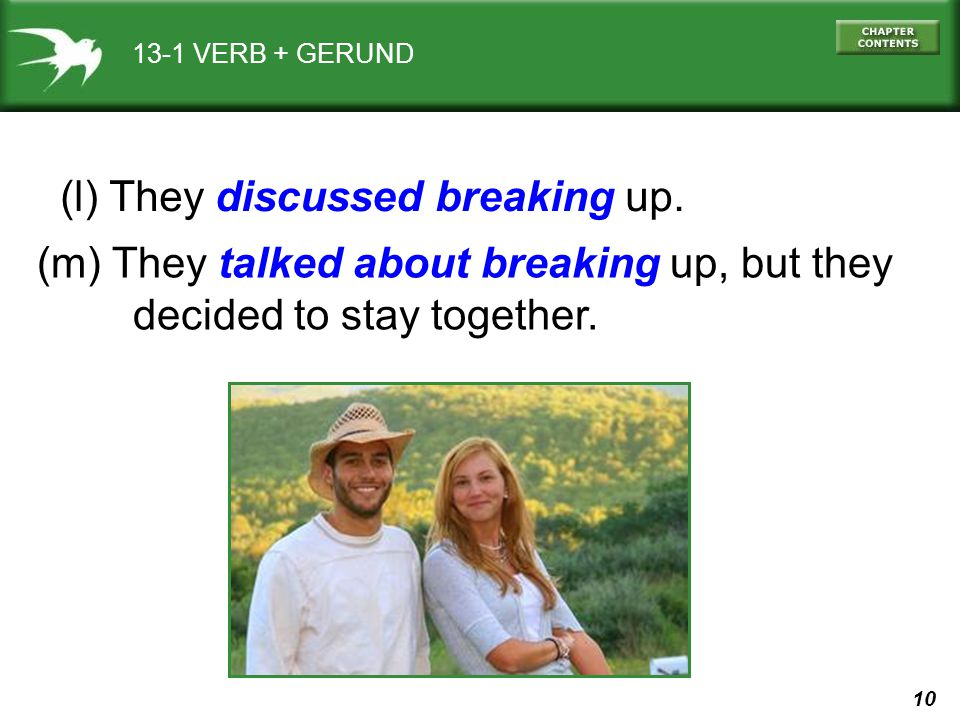 (l) They discussed breaking up.
