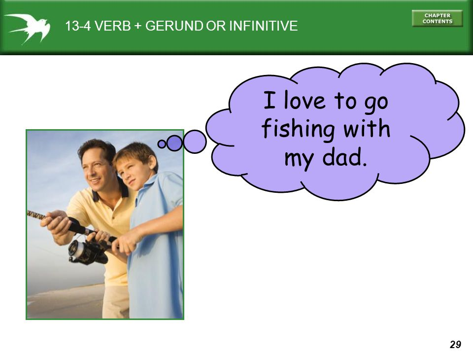 13-4 VERB + GERUND OR INFINITIVE