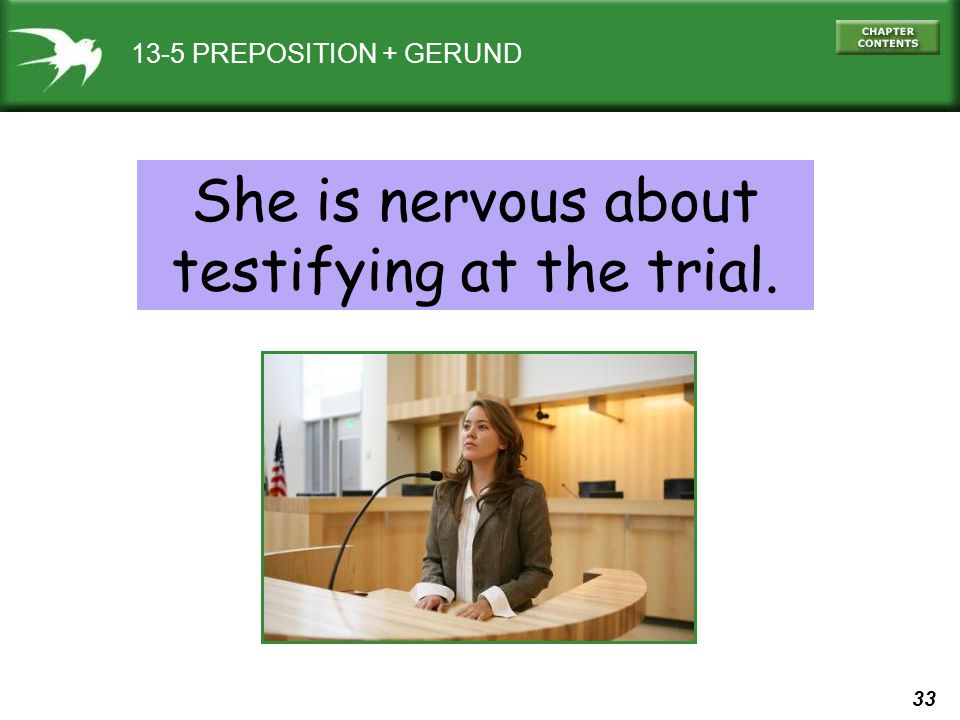 testifying at the trial.