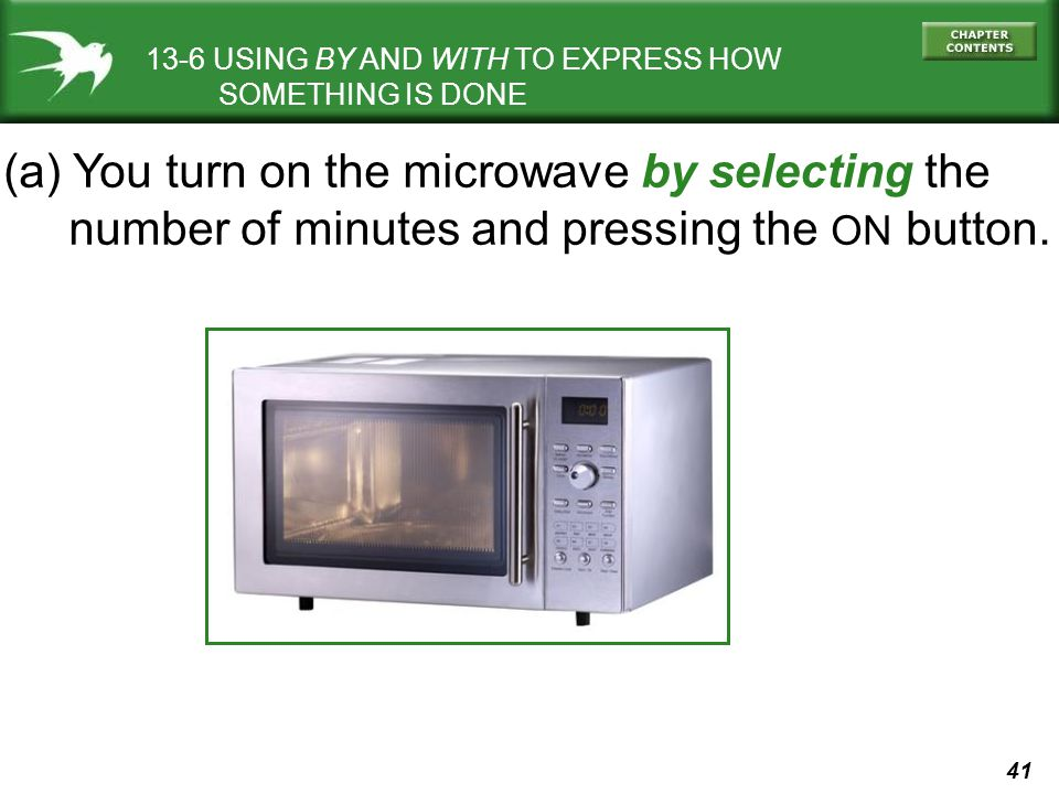 (a) You turn on the microwave by selecting the