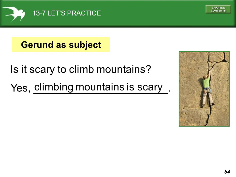 Is it scary to climb mountains